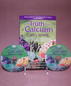 Caties-Organics-Whole-Plant-Foods-Book-CD-DVD-The-Truth-About-Calcium-by-Catie-Norris